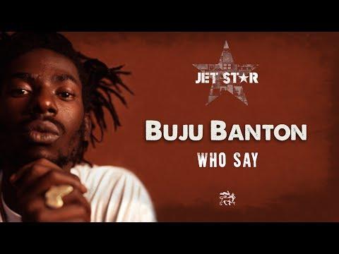 Buju Banton - Who Say - Official Audio | Jet Star Music