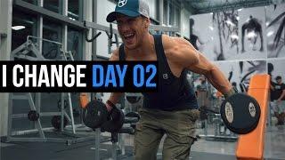 I Change Day 02 - Chest & Back
