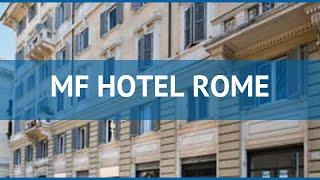 MF HOTEL ROME 3* Італія Рим огляд – готель МФ ХОТІВ РОМ 3* Рим відео огляд