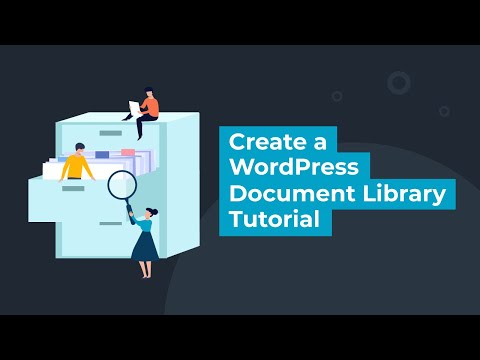Create A WordPress Document Library - Tutorial