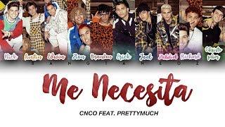Best Alternative to PRETTYMUCH, CNCO - Me Necesita (Official Video)