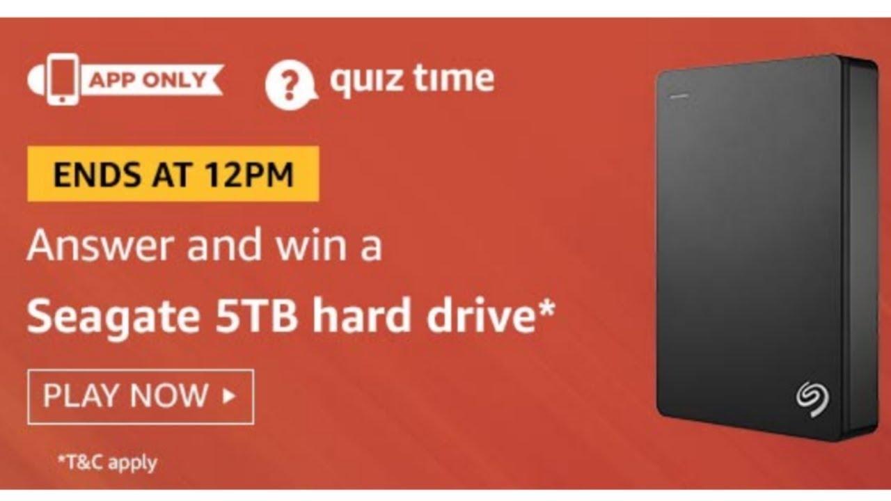 Amazon today quiz answers l Win a Seagate 5TB hard drive l 1-Aug-19 l  SriRam in Telugu l