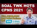 TWK HOTS Full Penalaran dari Paket Platinum AYOCPNS - Soal & Pembahasan TWK CPNS 2021