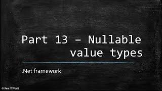 Part 13 Csharp tutorials nullable value types || C#.Net Tutorials