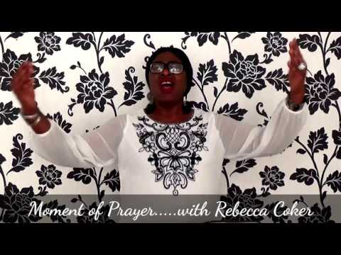 MOMENT OF PRAYER with Rebecca Coker: For the Sick