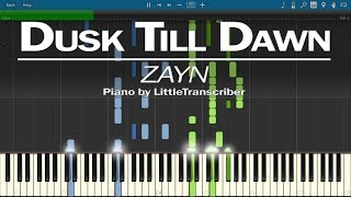 Download Lagu ZAYN - Dusk Till Dawn ft. Sia (Piano Cover) by LittleTranscriber Mp3