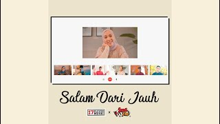1711 Music X HOT FM - Salam Dari Jauh | Official Music Video