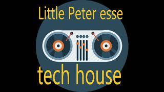 House music- Tech house mix-20- Mixed little Peter esse