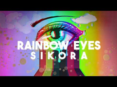 SIKORA - Rainbow Eyes (Lyric Video)