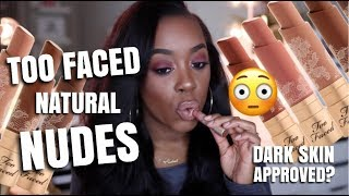 NEW TOO FACED NATURAL NUDE LIPSTICKS ON WOC | ARE THEY DARK SKIN APPROVED??? | Andrea Renee
