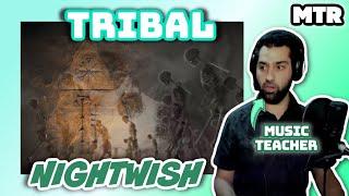Nightwish - Tribal (Reacionalysis) - Music Teacher Reacts