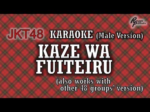 JKT48 - Kaze wa Fuiteiru KARAOKE (Male Version)