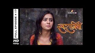 Swaragini - Full Episode 17 - With English Subtitles