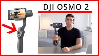 DJI Osmo Mobile 2 Setup and Review - Everything you need to know