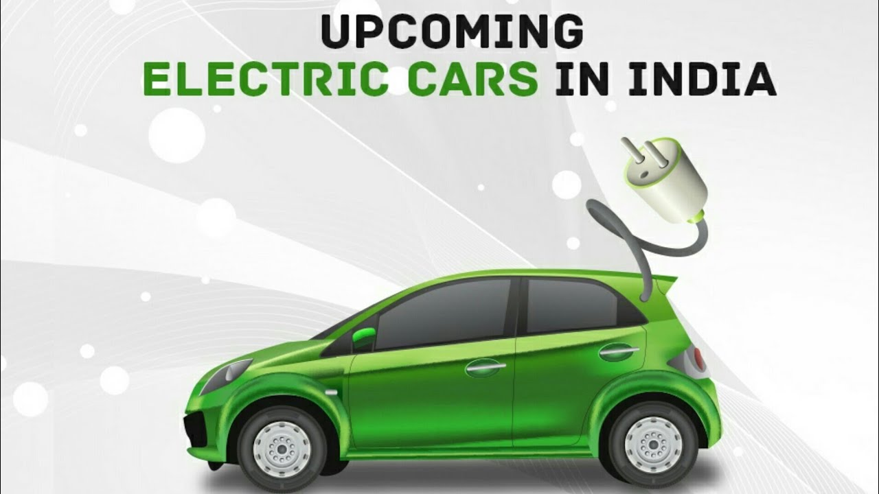 New Electric Cars Best Electric Cars In India 2018
