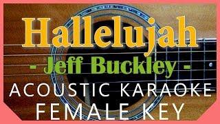 Hallelujah - Jeff Buckley / Leonard Cohen [Acoustic Karaoke | Female Key]