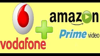 VODAFONE Joins with Amazon Prime Video , free amazon prime subscription.