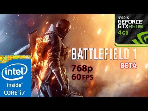 Battlefield 1 BETA - GTX 850m 4GB [768p   ULTRA   60FPS]