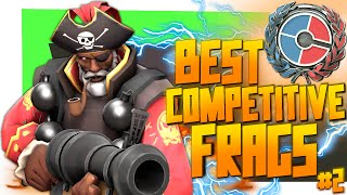 TF2: Best competitive frags #2 (Compilation)