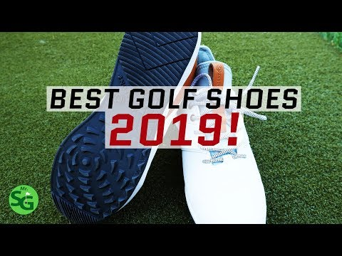 The Best Golf Shoes of 2019!