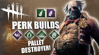 PALLET DESTROYER!   Dead By Daylight THE CLOWN PERK BUILDS (PTB)
