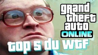 Top 5 WTF dans GTA 5 - Grand theft auto 5