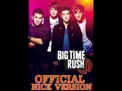 Big Time Rush  All Songs  Nickelodeon Versions