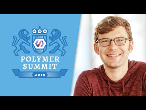 Testing Polymer Web Components (The Polymer Summit 2015)