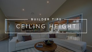 Ceiling Height Considerations