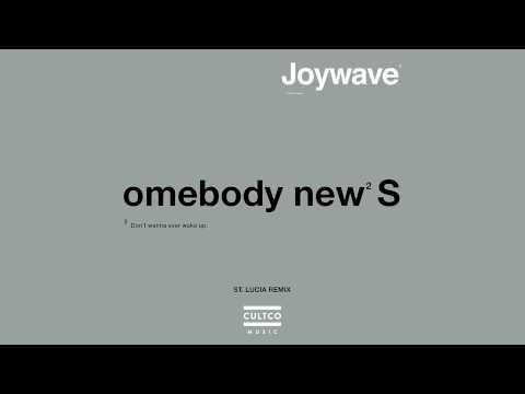 Joywave Somebody New (St. Lucia Remix) Artwork