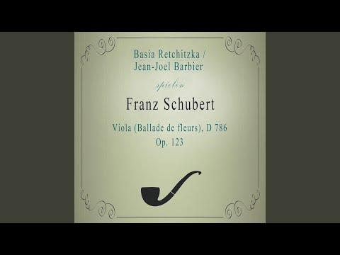 Basia Retchitzka / Jean-Joel Barbier spielen: Franz Schubert: Viola (Ballade de fleurs) , D...