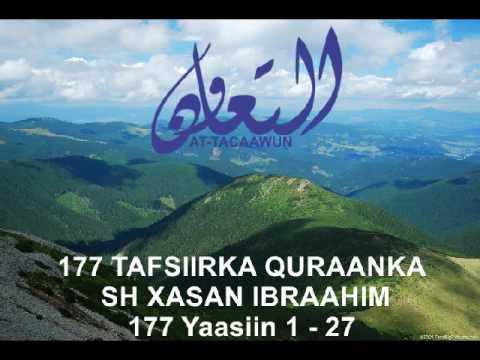 177 Yaasiin 1 - 27  Tafsiirka quraanka sh xasan ibraahim ciise