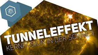 Der Tunneleffekt – Kernfusion in der Sonne