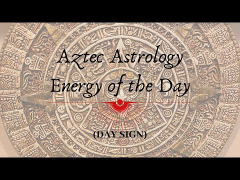 Aztec Astrology: Weekend Energy Report