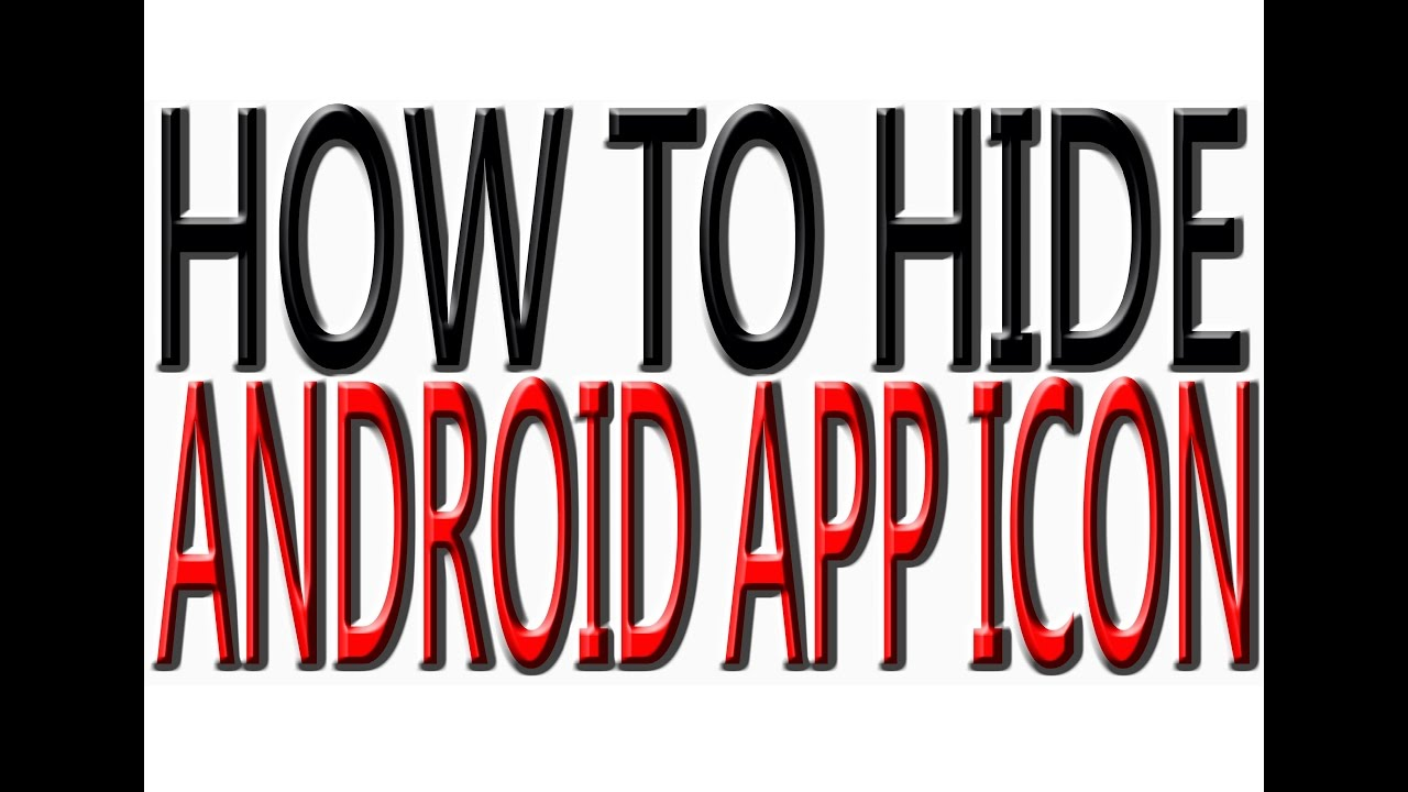 HOW TO HIDE APP ICON IN ANDROID MOBILE?HOW TO HIDE ANDROID APP ICON