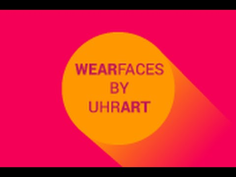 WearFaces - Create your own custom watch faces for Android Wear!