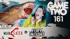 Maneater, Heiß oder Scheiß: Spiele-Trailer, Fury Unleashed | Game Two #161