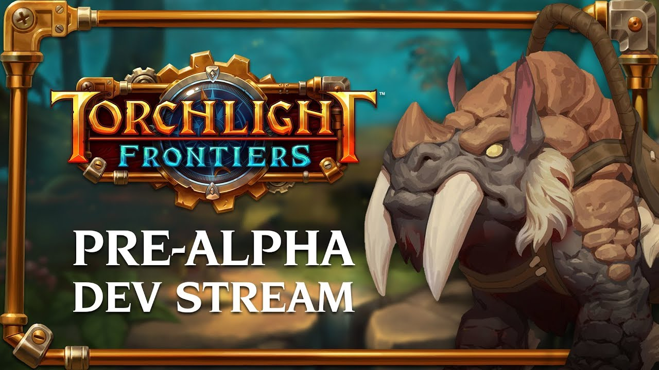 Video - Torchlight Frontiers Pre-Alpha Dev Stream VoD | Torchlight