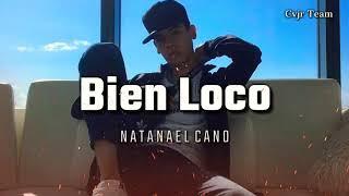 Natanael Cano  - Bien Loco (Audio Oficial) Trap 2020