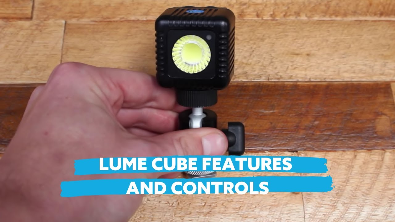Lume Cube Features & Controls