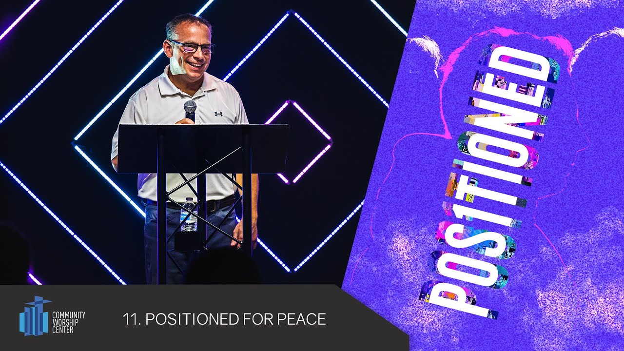 Positioned For Peace | Positioned | Ardean Latchford
