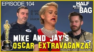 Half in the Bag Episode 104: The 2016 Oscars