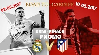Promo Atletico Madrid vs Real Madrid▶Semi-Finals Champions League 2017▶ HD▶By Alex Markin