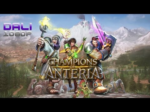 Champions of Anteria PC Gameplay 1080p 60fps