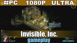 Invisible, Inc. gameplay HD - Turn Based Strategy - [PC - 1080p]
