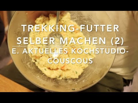 Trekking Futter selber machen (2) - Couscous mit (Ben) Gemüse