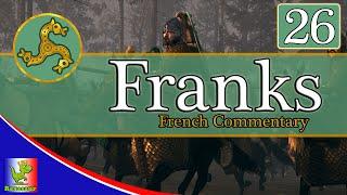 (Français) Total War Attila || Campagne des Francs EP 26 || L