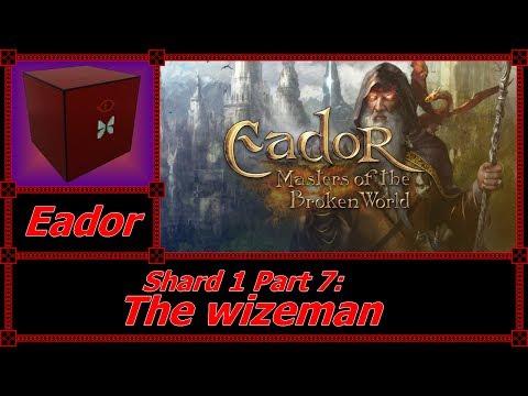 Amonimus VS Eador: Masters of the Broken World (Shard 1 Part 7: The wizeman)  