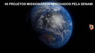 SENAMI apoia 46 Projetos Missionários