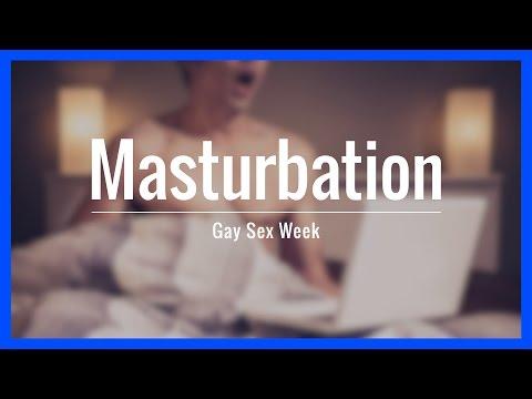 Masturbation | Gay Sex Week